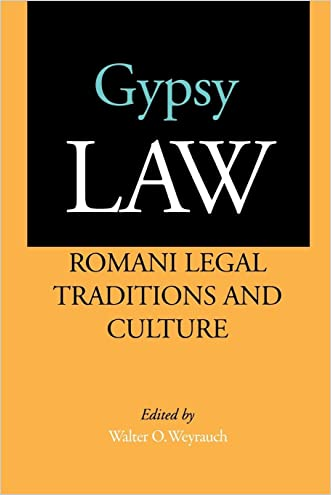 Gypsy Law: Romani Legal Traditions and Culture written by Walter O. Weyrauch
