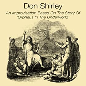 Don Shirley Orpheus In The Underworld