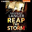 Reap the Storm Audiobook by Siegfried Langer, Jaime McGill - translator Narrated by Peter Berkrot