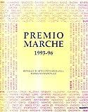 echange, troc aa.vv. - Premio Marche 1995-1996. Biennale d'arte contemporanea. Rassegna nazionale.