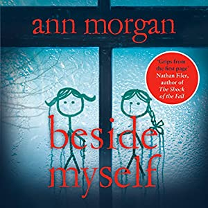 Beside Myself Audiobook by Ann Morgan Narrated by Lisa Coleman
