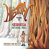 img - for Little Miss HISTORY Travels to SEQUOIA National Park (Little Miss HISTORY Travel to) (Volume 3) book / textbook / text book