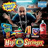 Haji Springer / Hurry Up and Buy