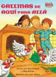 img - for Gallinas de Aqui Para Alla (Chickens on the Move) (Math Matters En Espanol Series) (Spanish Edition) book / textbook / text book