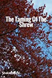 Image of The Taming Of The Shrew: (Illustrated)