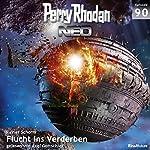 Flucht ins Verderben (Perry Rhodan NEO 90)   Rainer Schorm