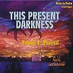 This Present Darkness | Frank Peretti