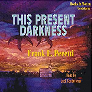 This Present Darkness Audiobook