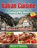img - for Mouthwatering Entrees From Il Bel Paese (Italian Cuisine) book / textbook / text book