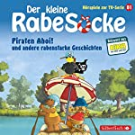 Piraten Ahoi! und andere rabenstarke Geschichten (Der kleine Rabe Socke - Das Hörspiel zur TV-Serie 1) |  div.