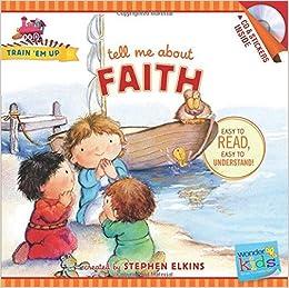 about Faith (Train 'Em Up) (Nov Pap/Co) [Paperback]: Amazon.com: Books