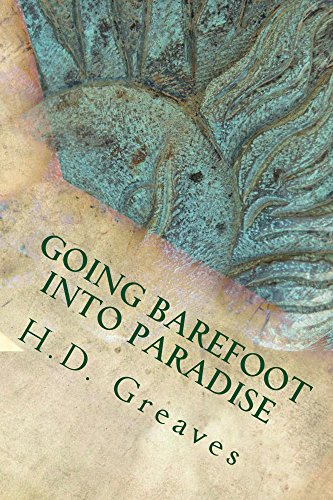 H.D. Greaves - Going Barefoot Into Paradise (English Edition)