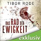 Das Rad der Ewigkeit (       ungekürzt) von Tibor Rode Gesprochen von: Robert Frank