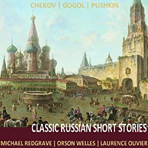 Classic Russian Short Stories Audiobook