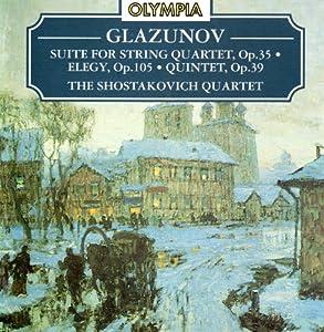 Glazunov: Suite for String Quartet / Elegy / Quintet