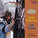 Savage Rendezvous: Wilderness Series #3 Audiobook by David Thompson Narrated by Rusty Nelson