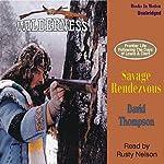 Savage Rendezvous: Wilderness Series #3   David Thompson