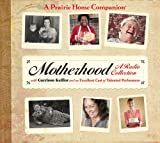 Motherhood (Prairie Home Companion)