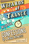 Wizards of trance! - Influential conf...