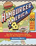 img - for Hamburger America: One Man's Cross-Country Odyssey to Find the Best Burgers in the Nation [DVD] Pap/DVD edition by Motz, George M. published by Running Press [ Paperback ] book / textbook / text book