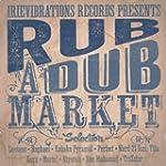 Rub-A-Dub Market Riddim Selection
