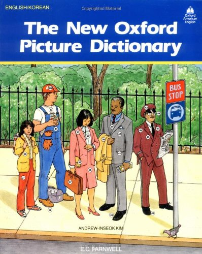The New Oxford Picture Dictionary: English-Korean Edition (The New Oxford Picture Dictionary (1988 ed.))