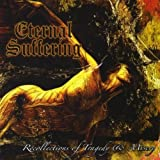 Recollections of Tragedy & Misery by Eternal Suffering (2011-03-22)