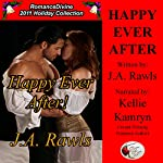 Happy Ever After!: Romance Divine Holiday Collection, Book 17 | J.A. Rawls