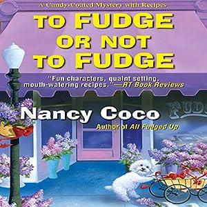 To Fudge or Not to Fudge Audiobook
