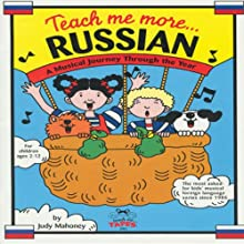 Teach Me More Russian (       UNABRIDGED) by Judy R Mahoney Narrated by Asya Mikhailenko