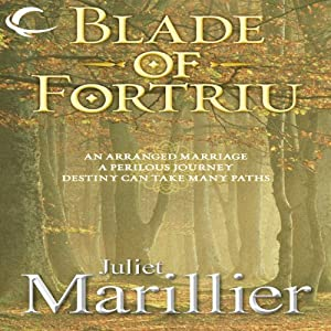 Blade of Fortriu: Bridei Chronicles, Book 2 | [Juliet Marillier]