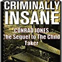 Criminally Insane: Detective Alec Ramsay Series Audiobook by Conrad Jones Narrated by Julia Farhat