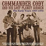 echange, troc Commander Cody & His Lost Planet Airmen - The Early Years 1967-1970