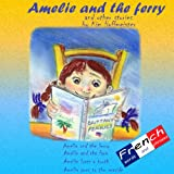 Am�lie and the ferry and other storiesby Kim Hoffmeister