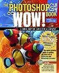 The Photoshop CS3/CS4 Wow! Book (8th...