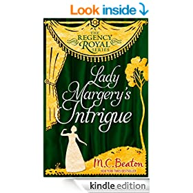 Lady Margery's Intrigue: Regency Royal 4