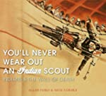 You Can't Wear Out an Indian Scout: I...