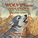 Watch Wolf: Wolves of the Beyond #3 (       UNABRIDGED) by Kathryn Lasky Narrated by Erik Davies