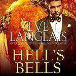 Hell's Bells   Eve Langlais