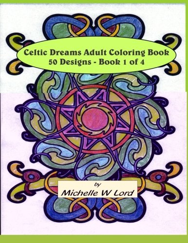 Celtic Dreams Adult Coloring Book