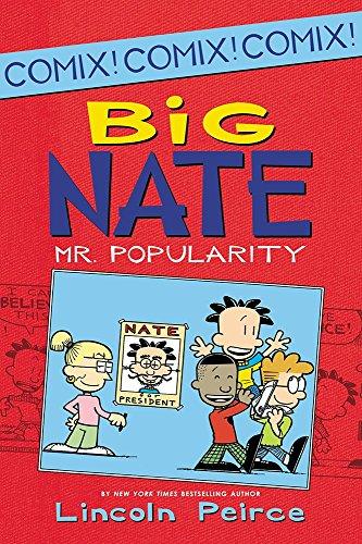 Big Nate: Mr. Popularity