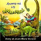 Raconte Moi Les Dinosaures