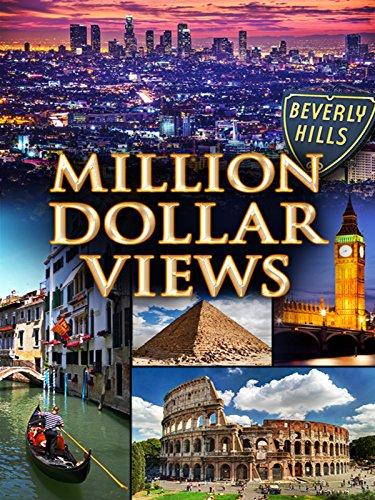 Million Dollar Views