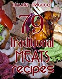 79 Traditional Meats Recipes