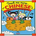 Teach Me More Chinese (Mandarin) Audiobook by Judy R Mahoney Narrated by Amy Wong