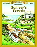 Gullivers Travels (Bring the Classics to Life: Level 4)