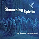 The Discerning of Spirits (       UNABRIDGED) by Frank Hammond Narrated by Frank Hammond