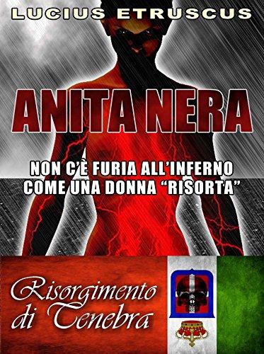 Lucius Etruscus - Anita Nera (Giona Sei-Colpi 3) (Italian Edition)