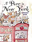A Porc in New York (0823419940) by Stock, Catherine