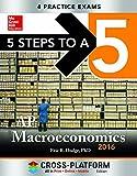 5 Steps to a 5 AP Macroeconomics 2016, Cross-Platform Edition